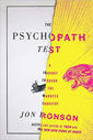 The Psychopath Test Jon Ronson